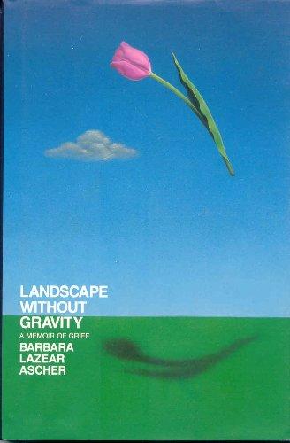 9780671796761: Landscape without gravity: A memoir of grief