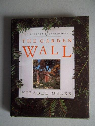 9780671796891: The Garden Wall (Library of Garden Detail)