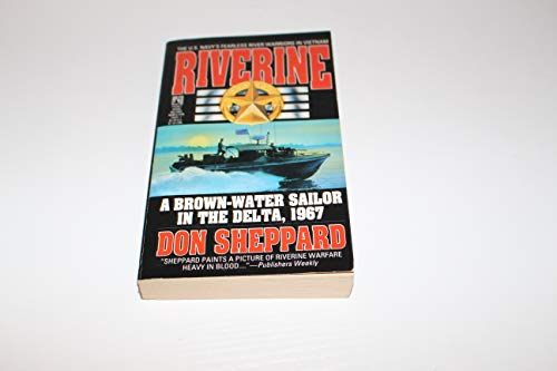 Riverine: Brown Water Sailor in the Delta 1967: A Brown Water Sailor in the Delta,1967: Sheppard