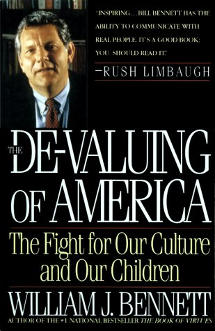 9780671797195: De-Valuing Of America: The Fight For Our Culture And Our Children