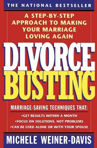 9780671797256: Divorce Busting: A Step-by-Step Approach to Making Your Marriage Loving Again