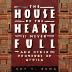 9780671797317: House of the Heart Is Never Full: And Other Proverbs of Africa