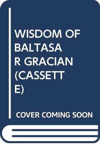 9780671797416: Wisdom of Baltasar Gracian (Cassette)