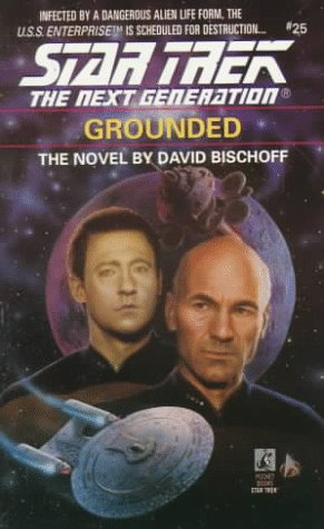 9780671797478: Grounded (Star Trek The Next Generation, No 25)