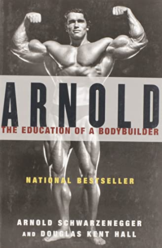 9780671797485: Arnold: the Eduction of a Bodybuilder