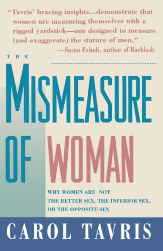 9780671797492: The Mismeasure of Woman: Why Women are Not the Better Sex, the Inferior Sex, or the Opposite Sex