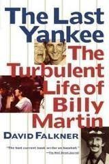 9780671797577: LAST YANKEE: TURBULENT LIFE OF BILLY MARTIN