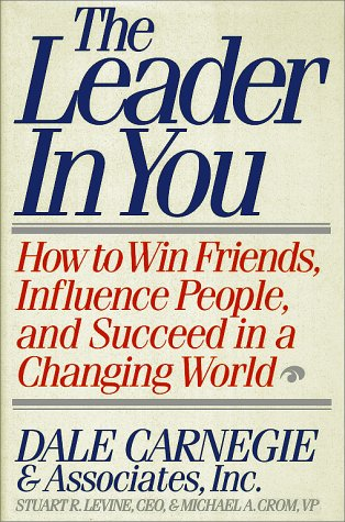9780671798093: The Leader in You: How to Win Friends, Influence People, and Succeed in a Changing World