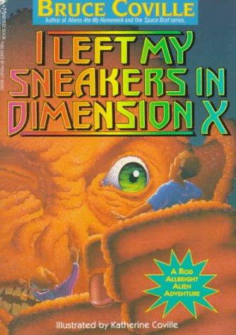 9780671798338: I Left My Sneakers in Dimension X: A Rod Allbright Alien Adventure