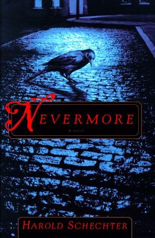Nevermore: Schechter, Harold