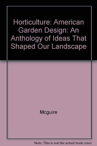 9780671799212: American Garden Design: An Anthology of Ideas That Shaped Our Landscape