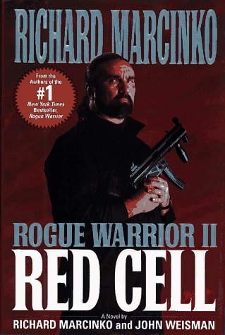 Red Cell: Rouge Warrior 2: Marcinko, Richard; Weisman, John