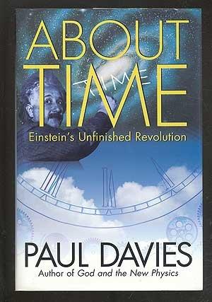9780671799649: About Time: Einstein's Unfinished Revolution