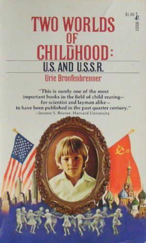 9780671800314: Title: Two Worlds of Childhood US and USSR