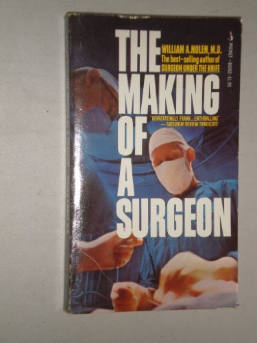 9780671800628: The Making of a Surgeon