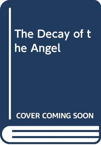 9780671800925: The Decay of the Angel