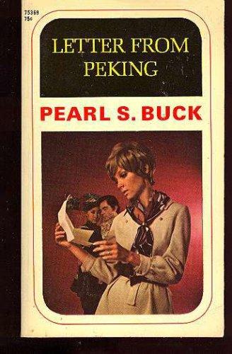 Letter from Peking: Buck, P. S.