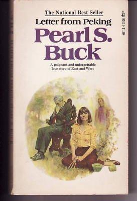 Letter from Peking: Pearl S. Buck