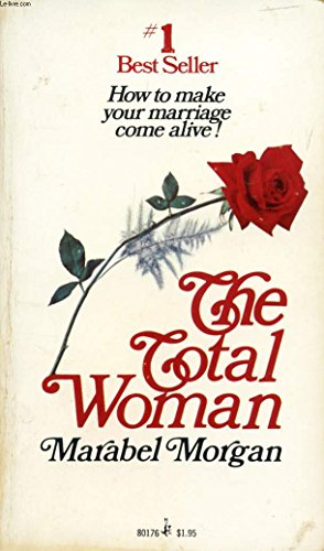 9780671801762: Total Woman: How To Make Your Marriage Come Alive!