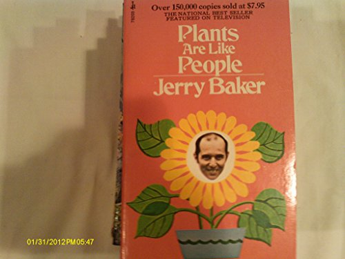 Plants Are Like People: Baker, Jerry & Carl Chambers