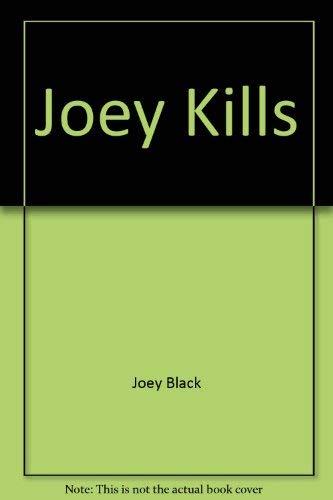 JOEY KILLS: Joey Black, David