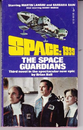 Space: 1999 (#3): The Space Guardians