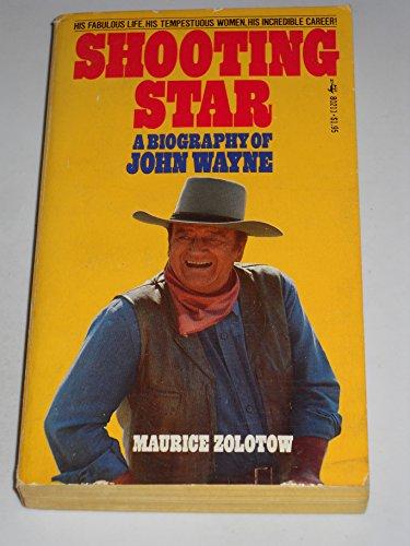 9780671802110: Shooting Star: A Biography of John Wayne