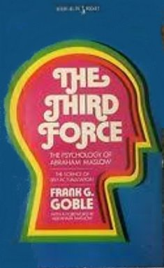 9780671802165: The Third Force: The Psychology of Abraham Maslow