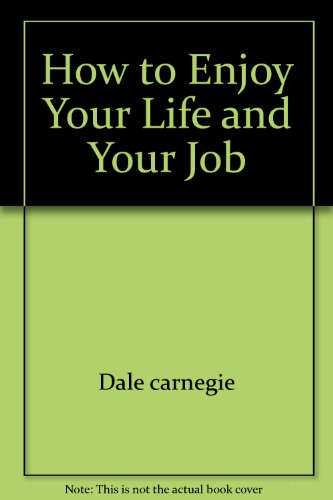 9780671802325: Title: How to Enjoy Your Life and Your Job