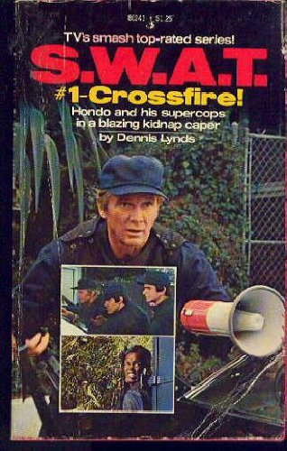 Swat 1 Crossfire (9780671802417) by Dennis lynds