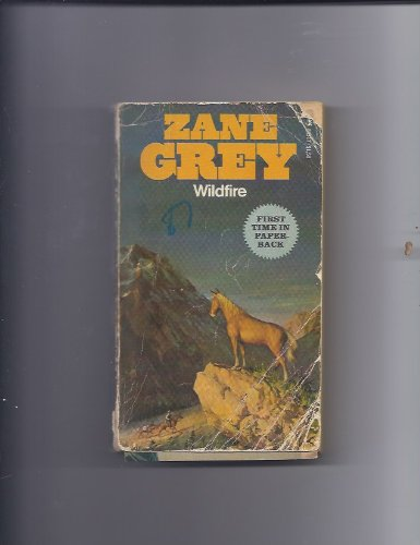 Wildfire (0671803174) by Zane Grey