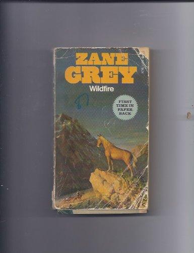 Wildfire (9780671803179) by Zane Grey