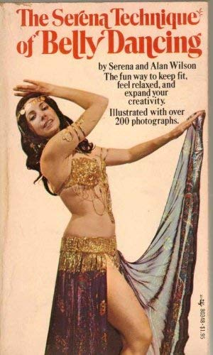 9780671803483: The Serena Technique of Belly Dancing