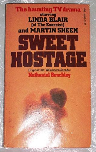 Sweet Hostage: Nathaniel benchley