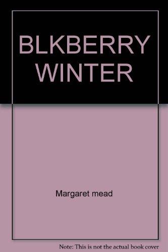 Blkberry Winter: Margaret mead