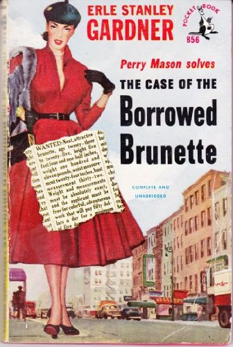 9780671804701: The Case of the Borrowed Brunette/The Case of the Careless Cupid (Perry Mason 2 in 1)