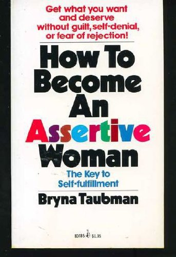 9780671804855: How To Become An Assertive Woman