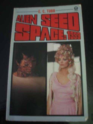 9780671805203: Alien Seed (Space 1999)