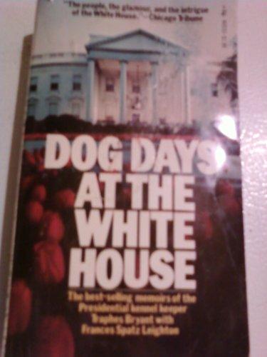Dog Days at the White House: Traphes Bryant, Frances Spatz Leighton