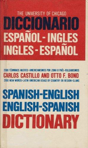 9780671805593: The University of Chicago Spanish - English English - Spanish Dictionary