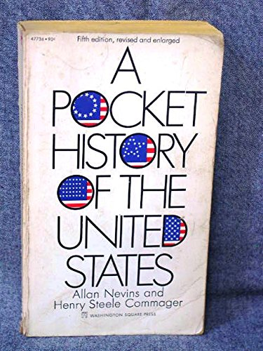 A Pocket History of the United States (9780671805654) by Allan Nevins