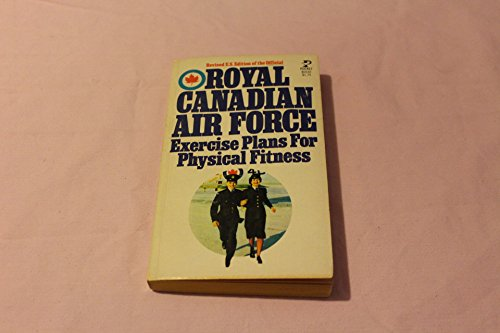 9780671805920: Royal Canadian Air Force Exercise Plans for Physical Fitness