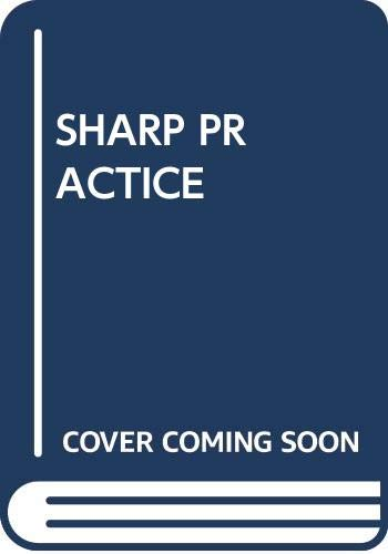 9780671805944: Sharp Practice
