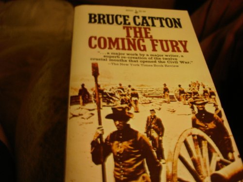 Coming Fury: Bruce catton