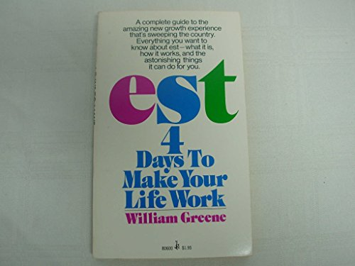 9780671806002: EST 4 Days To Make Your Life Work