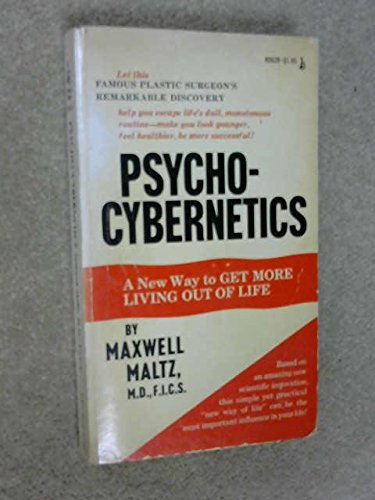 9780671806286: Psycho-Cybernetics: A New Way to Get More Living out of Life