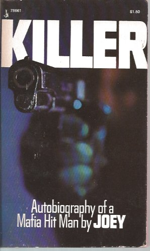 Killer : Autobiography of a Mafia Hit: Joey
