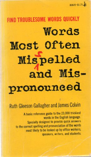 9780671806453: Words Most Often Misspelled and Mispronounced