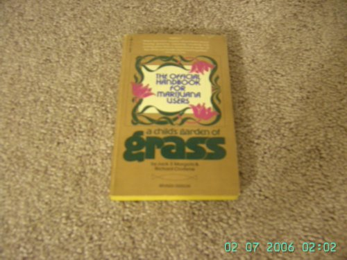 9780671806873: A Child's Garden of Grass - The Official Handbook for Marijuana Users