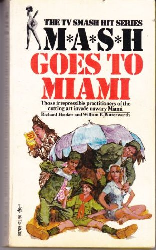 Mash Goes to Miami: Richard Hooker, William